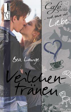 Veilchentränen – Café au Lait und ganz viel Liebe 3 von Lange,  Bea