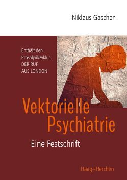 Vektorielle Psychiatrie von Gaschen,  Niklaus