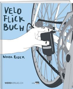 Veloflickbuch von Ryser,  Nora