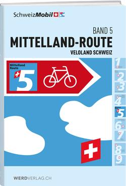 Veloland Schweiz Band 5 von SchweizMobil