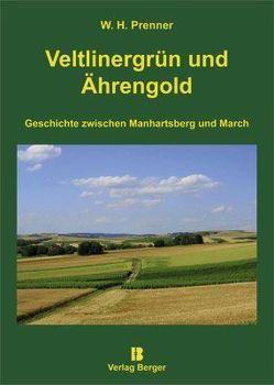 Veltlinergrün und Ährengold von Prenner,  Willi H