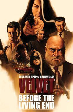 Velvet – Band 1: Before the Living End von Brubaker,  Ed, Epting,  Steve, Rohleder,  Jano, Voigtmann,  Arne