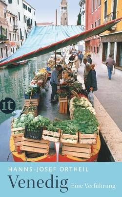 Venedig von Ortheil,  Hanns-Josef, Ortheil,  Lotta