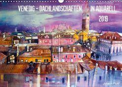 Venedig – Dachlandschaften in Aquarell (Wandkalender 2019 DIN A3 quer) von Pickl,  Johann