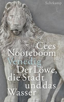 Venedig, der Löwe, die Stadt und das Wasser von Nooteboom,  Cees, Sassen,  Simone, Van Beuningen,  Helga