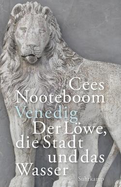 Venedig. Der Löwe, die Stadt und das Wasser von Nooteboom,  Cees, Sassen,  Simone, Van Beuningen,  Helga