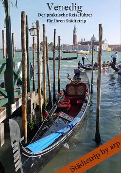 Venedig – Der praktische Reiseführer für Ihren Städtetrip von Bauer,  Angeline