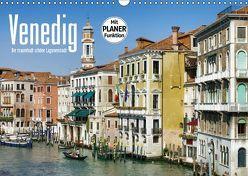 Venedig – Die traumhaft schöne Lagunenstadt (Wandkalender 2019 DIN A3 quer)