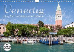 VENEDIG Eine Tour auf dem Canal Grande (Wandkalender 2019 DIN A4 quer) von Viola,  Melanie