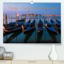 Venedig – Facetten einer Lagunenstadt (Premium, hochwertiger DIN A2 Wandkalender 2020, Kunstdruck in Hochglanz) von Claude Castor I 030mm-photography,  Jean