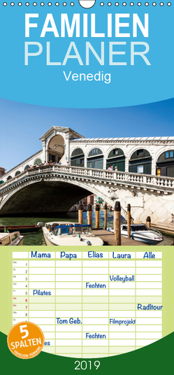 Venedig – Familienplaner hoch (Wandkalender 2019 , 21 cm x 45 cm, hoch) von Gann (magann),  Markus