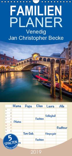 Venedig – Jan Christopher Becke – Familienplaner hoch (Wandkalender 2019 , 21 cm x 45 cm, hoch) von Christopher Becke,  Jan
