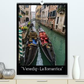 """""""Venedig – La Romantica"""" (Premium, hochwertiger DIN A2 Wandkalender 2021, Kunstdruck in Hochglanz) von ChriSpa"""
