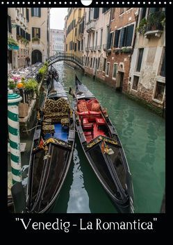 """Venedig – La Romantica"" (Wandkalender 2019 DIN A3 hoch) von ChriSpa"