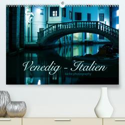 Venedig – lucke.photography (Premium, hochwertiger DIN A2 Wandkalender 2021, Kunstdruck in Hochglanz) von lucke.photography