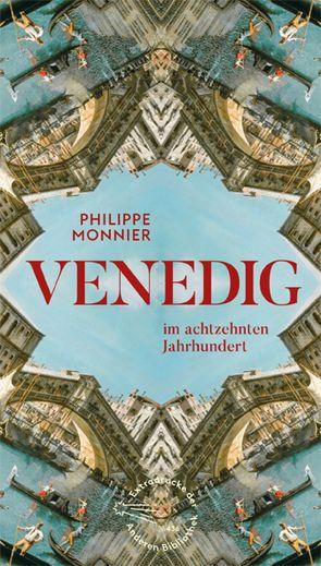 Venedig von Monnier,  Philippe, Ortheil,  Hanns-Josef
