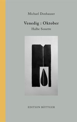 Venedig : Oktober von Donhauser,  Michael