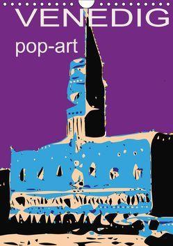 VENEDIG pop-art (Wandkalender 2019 DIN A4 hoch) von Sock,  Reinhard