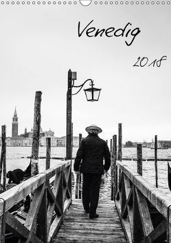 Venedig (Wandkalender 2018 DIN A3 hoch) von Gimpel,  Frauke