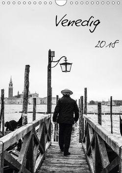 Venedig (Wandkalender 2018 DIN A4 hoch) von Gimpel,  Frauke
