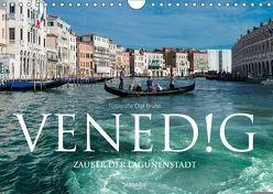 Venedig – Zauber der Lagunenstadt (Wandkalender 2018 DIN A4 quer) von Bruhn,  Olaf
