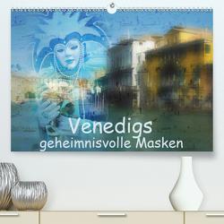 Venedigs geheimnisvolle Masken (Premium, hochwertiger DIN A2 Wandkalender 2021, Kunstdruck in Hochglanz) von Dürr,  Brigitte