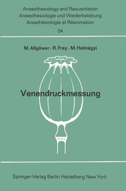Venendruckmessung von Allgöwer,  Martin, Frey,  R., Halmagyi,  M.