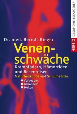 Venenschwäche von Rieger,  Berndt