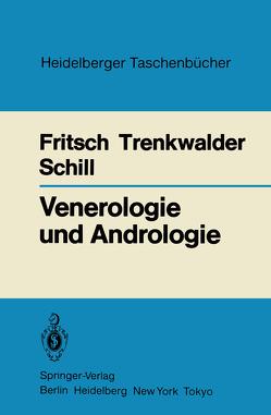 Venerologie und Andrologie von Fritsch,  Peter, Schill,  Wolf-Bernhard, Trenkwalder,  Burghard
