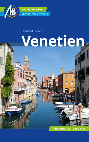 Venetien Reiseführer Michael Müller Verlag von Fohrer,  Eberhard