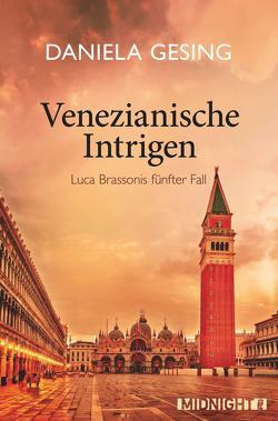 Venezianische Intrigen von Gesing,  Daniela