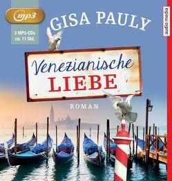 Venezianische Liebe von Fornaro,  Tanja, Pauly,  Gisa