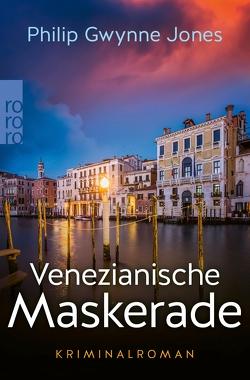 Venezianische Maskerade von Jones,  Philip Gwynne, Salzmann,  Birgit