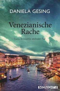 Venezianische Rache von Gesing,  Daniela