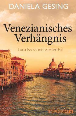 Venezianisches Verhängnis von Gesing,  Daniela