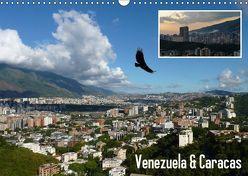 Venezuela & Caracas (Wandkalender 2018 DIN A3 quer) von Reiter,  Monika