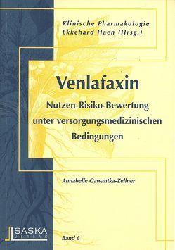 Venlafaxin von Gawantka-Zellner,  Annabelle, Haen,  Ekkehard