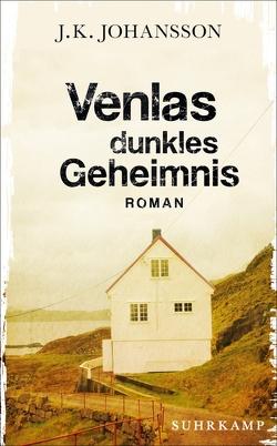 Venlas dunkles Geheimnis von Johansson,  J. K., Michler-Janhunen,  Anke