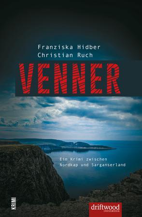 VENNER von Hidber,  Franziska, Ruch,  Christian