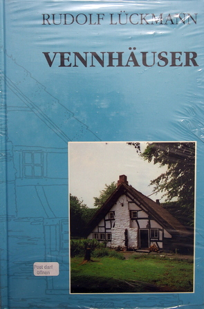 Vennhäuser von Lückmann,  Rudolf
