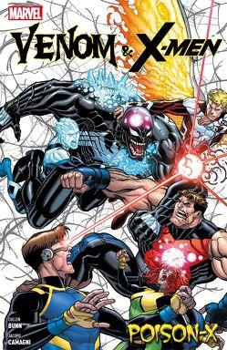 Venom & X-Men: Poison X von Althoff,  Gerlinde, Anindito,  Ario, Bunn,  Cullen, Camagni,  Jacopo, Salazar,  Edgar
