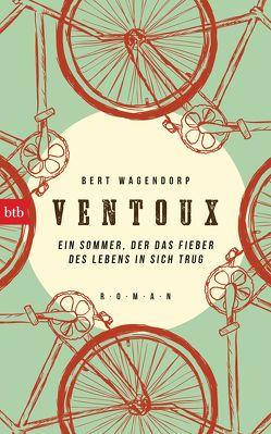 Ventoux von Ecke,  Andreas, Wagendorp,  Bert