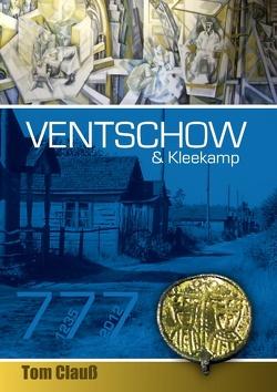 Ventschow und Kleekamp von Clauß,  Tom