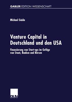 Venture Capital in Deutschland und den USA von Gaida,  Michael