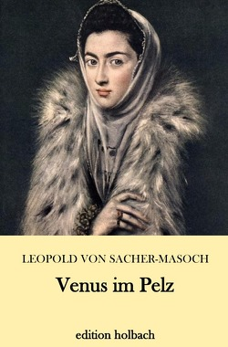 Venus im Pelz von von Sacher-Masoch,  Leopold