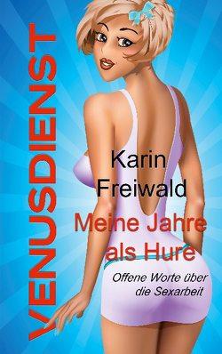 Venusdienst von Freiwald,  Karin