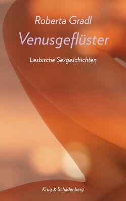 Venusgeflüster / Venusgeflüster von Gradl,  Roberta