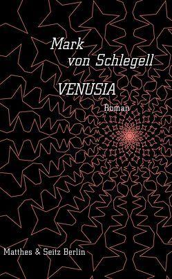 Venusia von Elson,  Simon, von Schlegell,  Mark
