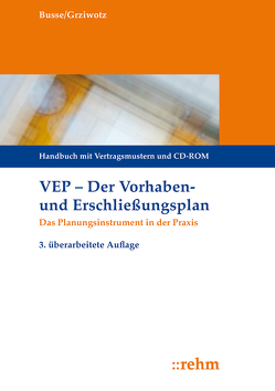 VEP Der Vorhaben- und Erschließungsplan von Busse,  Jürgen, Grziwotz,  Herbert