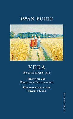 Vera von Bunin,  Iwan, Grob,  Thomas, Trottenberg,  Dorethea